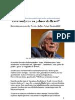 Gullar diz que Lula comprou os pobres