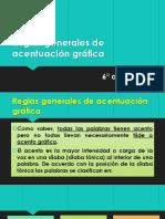 Reglas Generales de Acentuación Gráfica