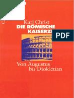 Karl Christ Die Römische Kaiserzeit. Von Augustus Bis Diokletian Beck Wissen C.H.beck Verlag 2001