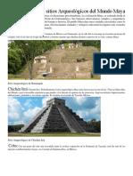 Chichén Itzá y Los Sitios Arqueológicos Del Mundo Maya