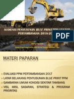 1_ PRESENTASI FINAL KADIS ESDM BLUE PRINT PPM PERTAMBANGAN 2018-2019 DENGAN DIRJEN.pdf