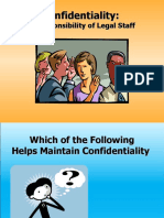 Confidentiality a Responsibility of Legal Staff