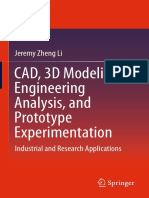CAD, 3D Modeling, Engineering Analysis, and Prototype Experimentation.pdf