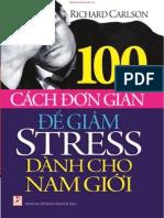 100 Cach Don Gian De Giam Stress Danh Cho Nam Gioi_Richard Carlson.pdf