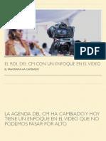 EL ROL DEL CM CON UN ENFOQUE EN EL VIDEO