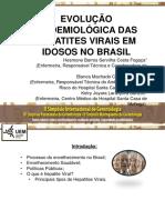 EVOLUÇÃO EPIDEMIOLÓGICA DAS HEPATITES VIRAIS EM IDOSOS NO BRASIL.pptx