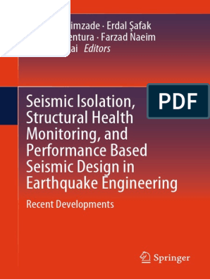 Seismic Isolation Structural Health Monitoring And Performance Based Seismic Design In Earthquake Engineering Pdf Earthquakes Earthquake Engineering