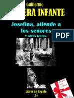 JOSEFINA, ATIENDE A LOS SEÑORES Y OTROS TEXTOS