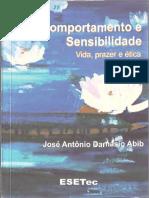 Abib, J. A. D. (2007). Comportamento e Sensibilidade Vida, Prazer e Ética.pdf