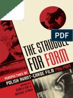 The Struggle for Form - Perspectives on Polish Avant-Garde Film, 1916-1989