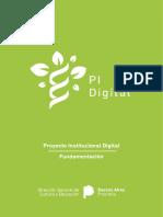 Proyecto Institucional Digital - Fundamentación