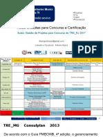 Canal Muniz - TRE-RJ2017 - Gestão de Projetos - Aula 4 ALUNOS.pptx