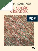 Zambrano, María - El Sueño Creador