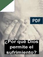 ¿Por Que Dios Permite El Sufrimiento