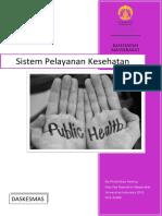 Tentir Daskesmas Sistem Pelayanan Kesehatan [DONE]