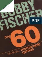 Bobby Fischer - My 60 Memorable Games.pdf