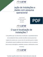 Localização de Instalações e Facilidades Com Pesquisa Operacional 1