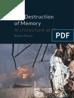 Robert Bevan (2006) The Destruction Of Memory.pdf