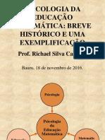 Apresentacao-Psicologia Da Educacao Matematica-18!11!2016_Ed Matematica