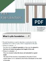 Pilefoundation 140328101823 Phpapp01 (1)