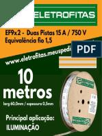 Eletrofita EF9X2 10M
