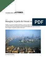 Shanghai, La Perla de Oriente Sobre El Mar - ConfucioMag