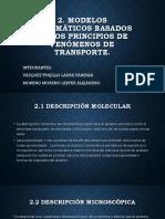 2. Modelos Matemáticos Basados en Los Principios de Fenómenos de Transporte.