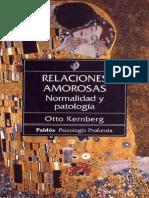 310783436-Relaciones-amorosas-Normalidad-y-patologi-a-Otto-Kernberg-pdf.pdf