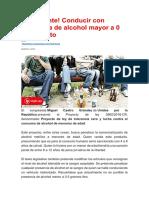 ¡Importante! Conducir con presencia de alcohol mayor a 0 sería delito