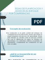 ESTRATEGIAS DE PLANIFICACION Y EVALUACION EN EL ENFOQUE.pptx