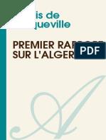 Alexis de Tocqueville - Premier Rapport Sur L'Algerie