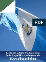 Evolución,  LIBRO DE LA DEFENSA NACIONAL DE LA REPÚBLICA DE GUATEMALA