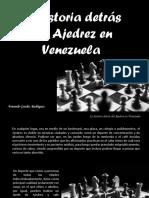 Armando Guédez Rodríguez - La historia detrás del Ajedrez en Venezuela