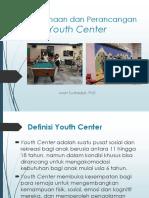 Perencanaan dan Perancangan Youth Center.pptx