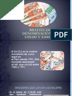 Billetes de 50 y 100 Soles