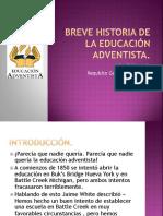 Breve Historia de La Educación Adventista