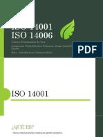 1.- ISO 14001 e ISO 14006