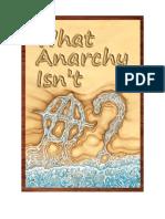 What Anarchy Isn't - Larken Rose