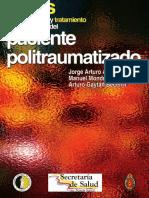 Guias de diagnostico y tratamiento para el manejo del paciente politraumatizado.pdf
