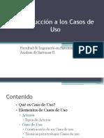 Introduccion a Casos de Uso - Presentacion de La Clase
