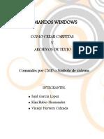 COMANDOS WINDOWS - COMO CREAR CARPETS Y ARCHIVOS DE TEXTO - Comandos por CMD o Símbolo de sistema  .pdf
