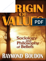 Boudon (2013) The Origin of Values_ Sociology and Philosophy of Beliefs.pdf