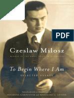 MIlosz, Czeslaw - To Begin Where I Am (2001, FSG).pdf