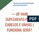 → UP HAIR Funciona Mesmo? | É FRAUDE? Reclamação - RECLAME AQUI