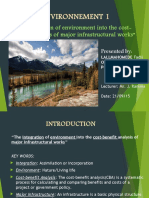 The Integration of Environment Into Cost Benefit Analysis of Major Infrastructural Work