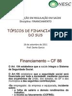 Financiamento Do SUS - Curso de Regula o Do SUS Fim