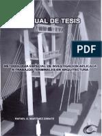 manualdetesis-metodologaespecialdeinvestigacinaplicadaatrabajosterminalesenarquitectura-090920231245-phpapp01.pdf