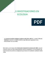 Primeras Investigaciones en Ecologia