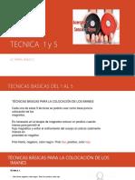 TECNICA  1 y 5 de imanes