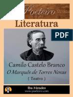 BRANCO, Camilo Castelo - (1849) O Marques de Torres Novas